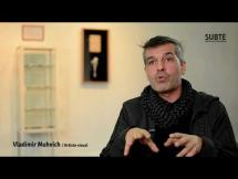 Entrevista / Vladimir Muhvich
